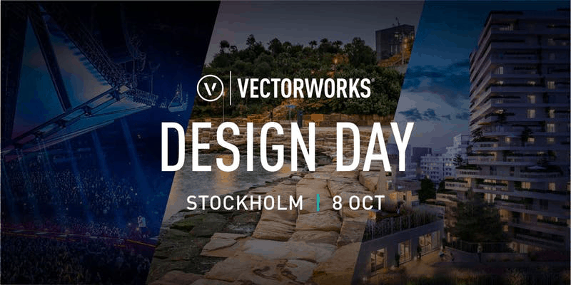 Vectorworks Design Day, Stockholm 8 Oktober 2019